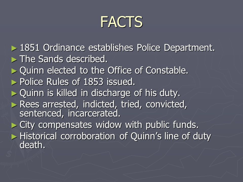 FACTS ► 1851 Ordinance establishes Police Department.