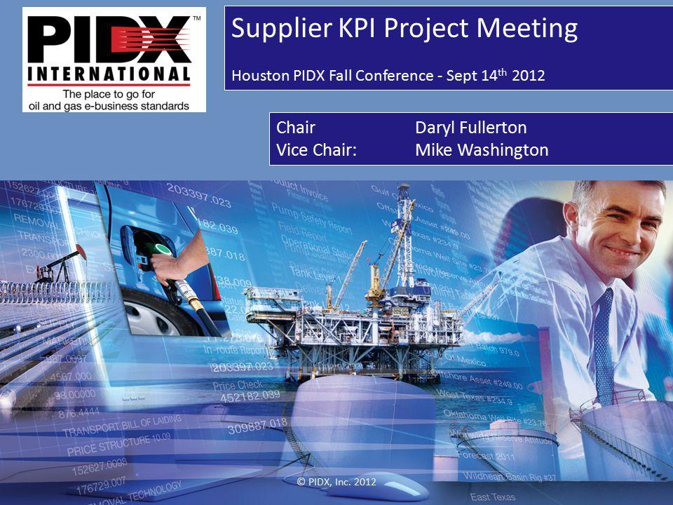 Agenda Sept 14 th Meeting © PIDX, Inc.