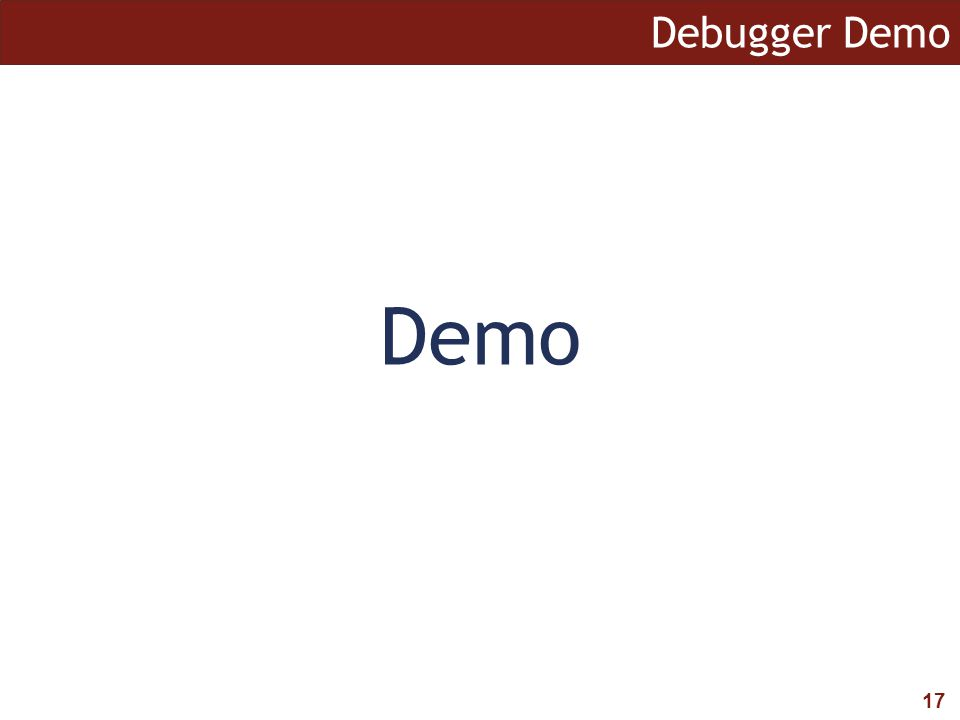 17 Debugger Demo Demo