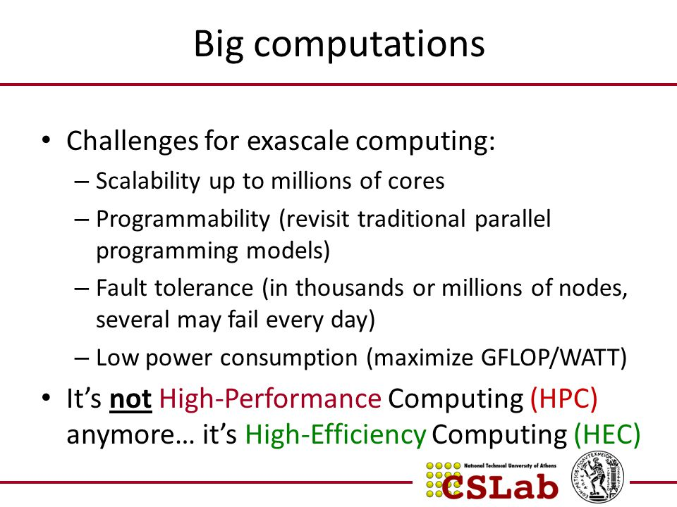 Exascale applications (Huge) Graph algorithms: Shortest paths, PageRank, etc Computations on sparse matrices: The heart of scientific and engineering simulations Regular grids: solving PDEs with millions of unknowns