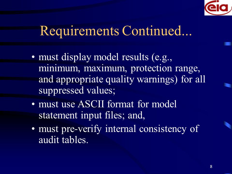 8 Requirements Continued...