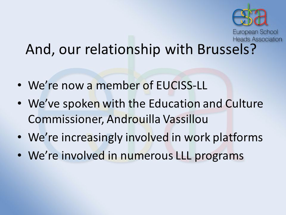 And, our relationship with Brussels.