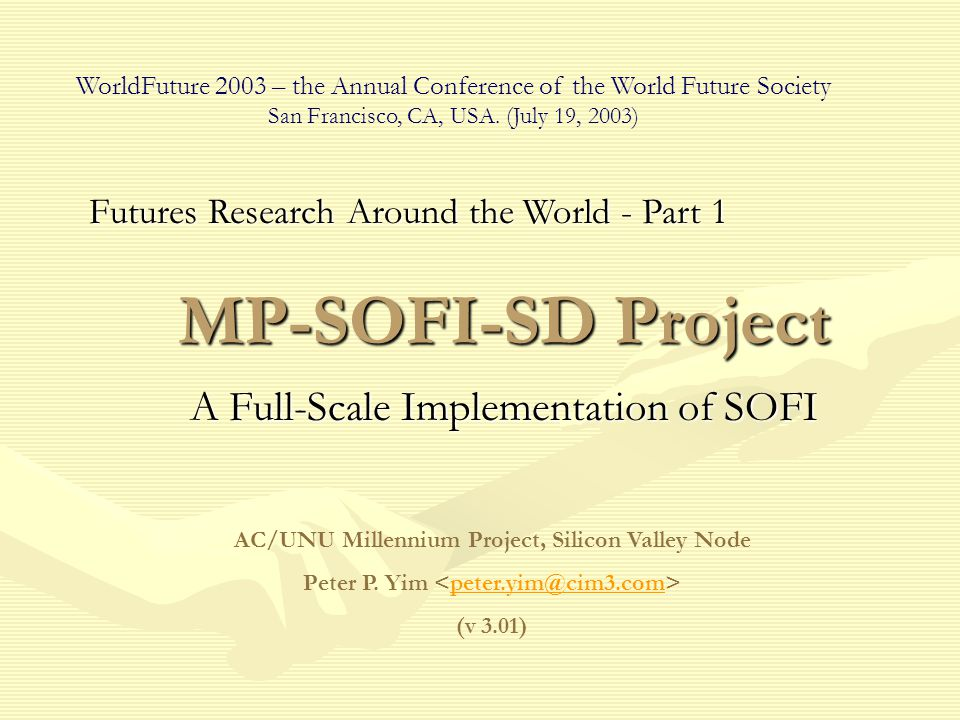 Outline The MissionThe Mission MP-SOFI-SD Project PhasesMP-SOFI-SD Project Phases Core Concepts and ValuesCore Concepts and Values A Look at the SystemA Look at the System Who are the usersWho are the users What can one do with itWhat can one do with it Looking at the Big PictureLooking at the Big Picture