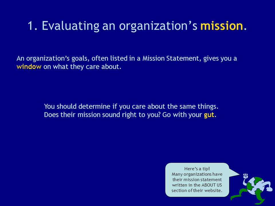 1. Evaluating an organization's mission.