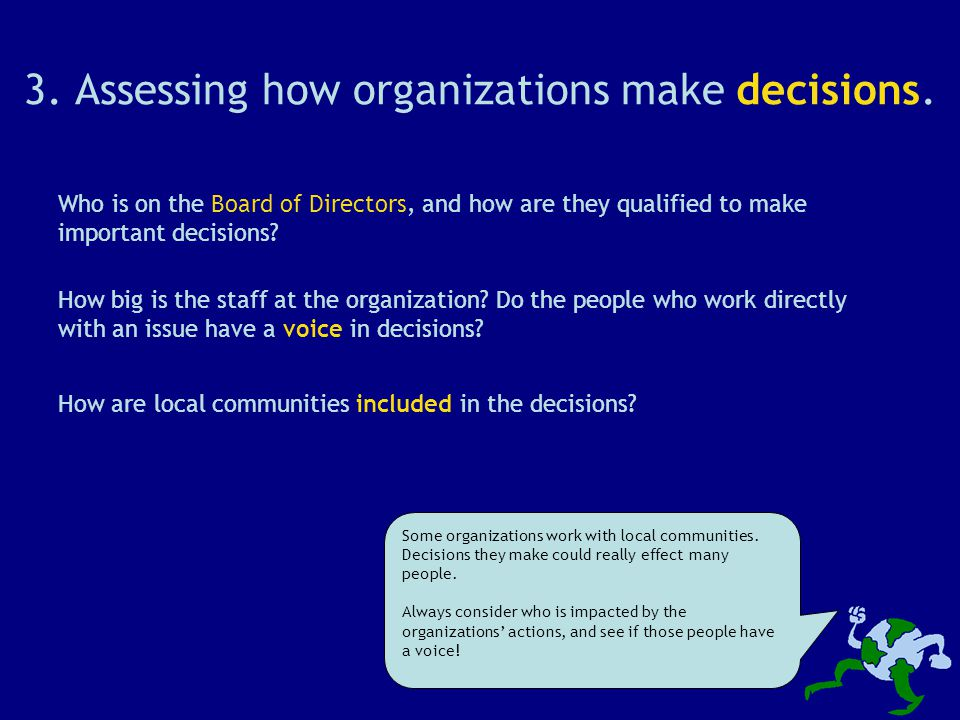 3. Assessing how organizations make decisions.