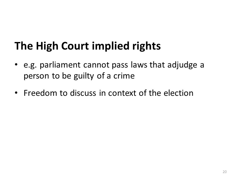The High Court implied rights e.g.