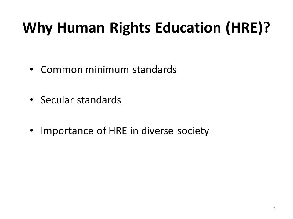 Why Human Rights Education (HRE).