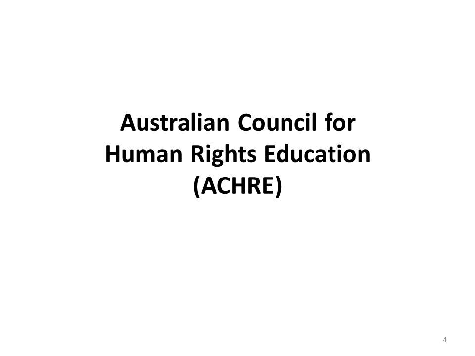 Australian Council for Human Rights Education (ACHRE) 4