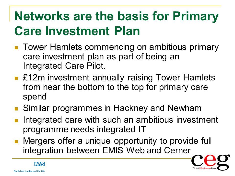 Networks are the basis for Primary Care Investment Plan Tower Hamlets commencing on ambitious primary care investment plan as part of being an Integra
