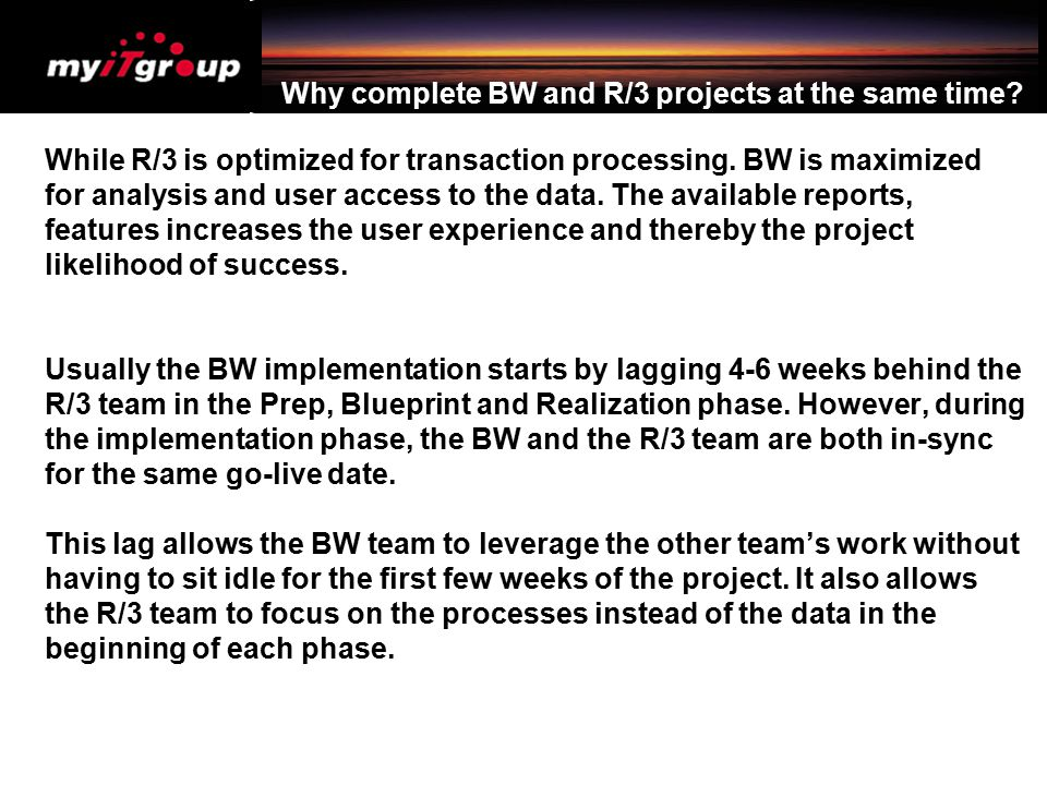 Business Benefits of BW – more details D.