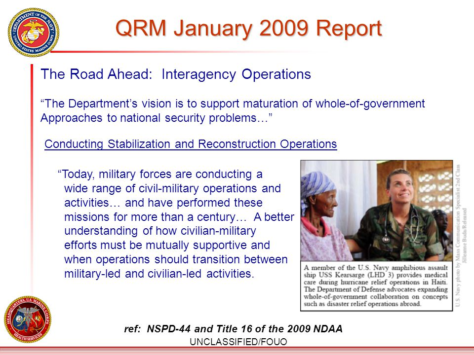 UNCLASSIFIED/FOUO USMC VISION 2025 The Marine Corps of 2025 will fight and win our Nation's battles with multi-capable MAGTFs, either from the sea or in sustained operations ashore.