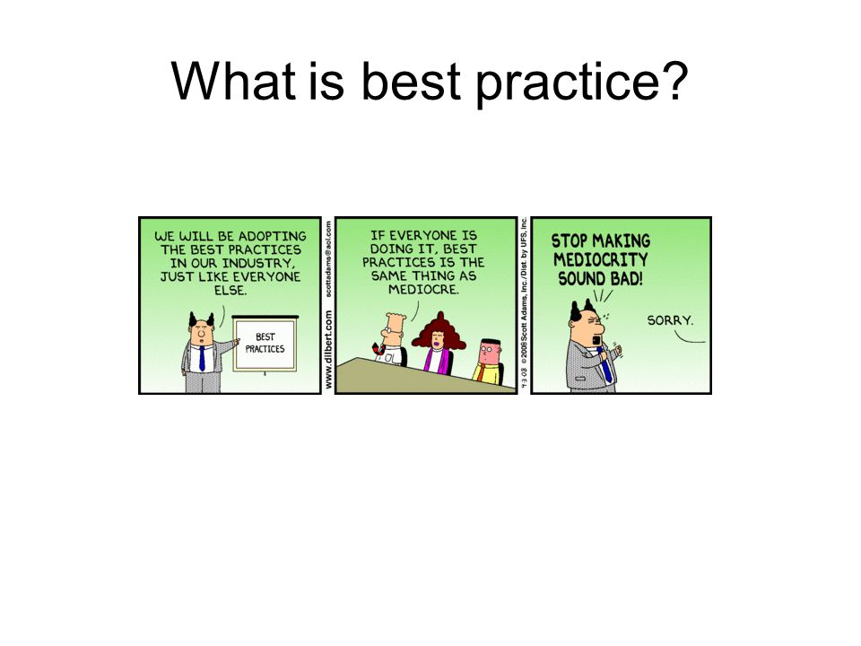 What is best practice
