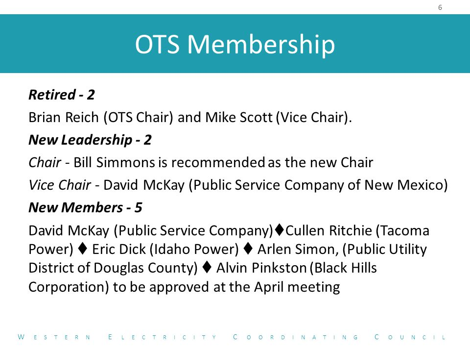 OTS Membership Retired - 2 Brian Reich (OTS Chair) and Mike Scott (Vice Chair).