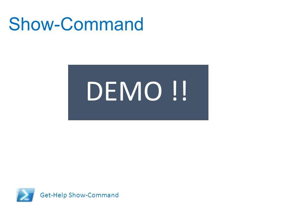 Show-Command Get-Help Show-Command DEMO !!