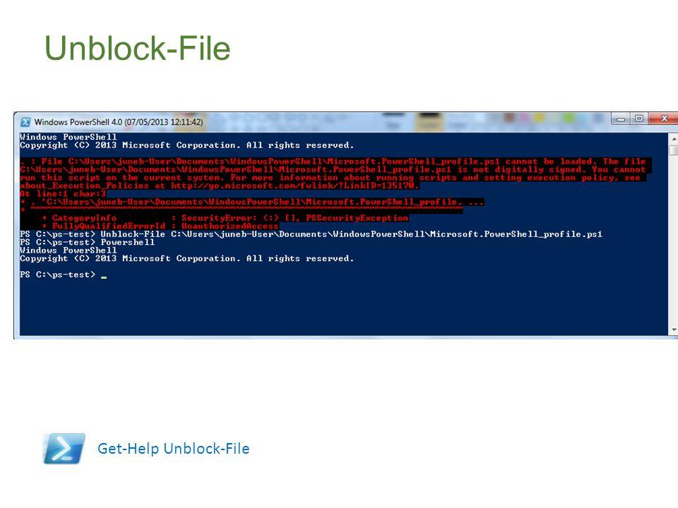Unblock-File Get-Help Unblock-File