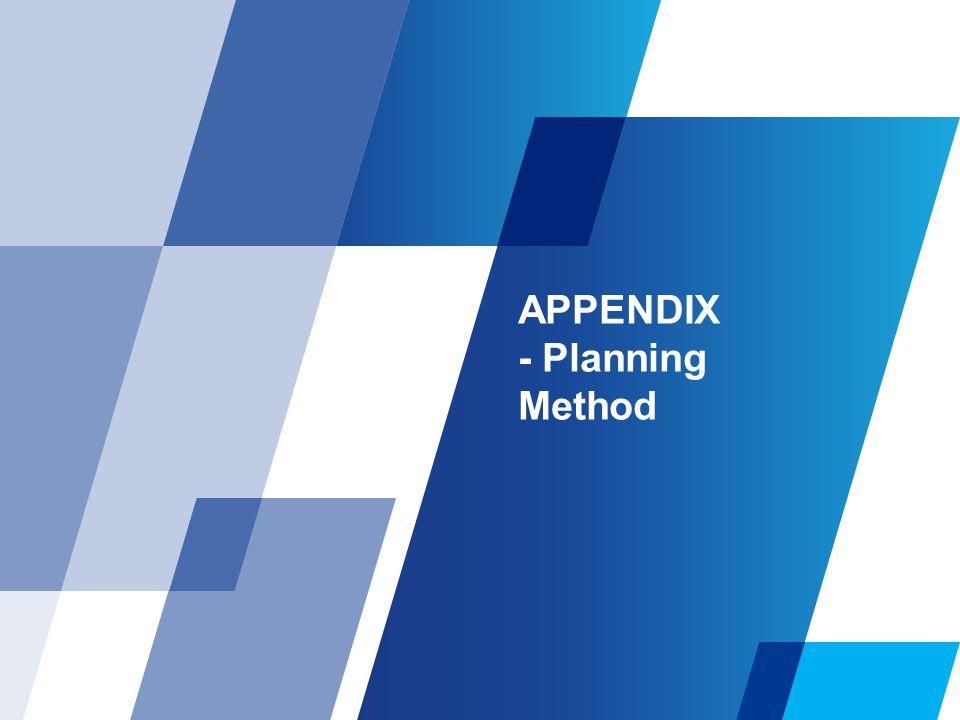 APPENDIX - Planning Method