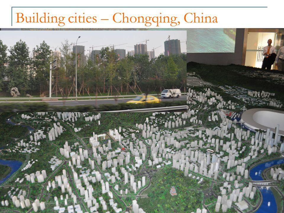 Building cities – Chongqing, China