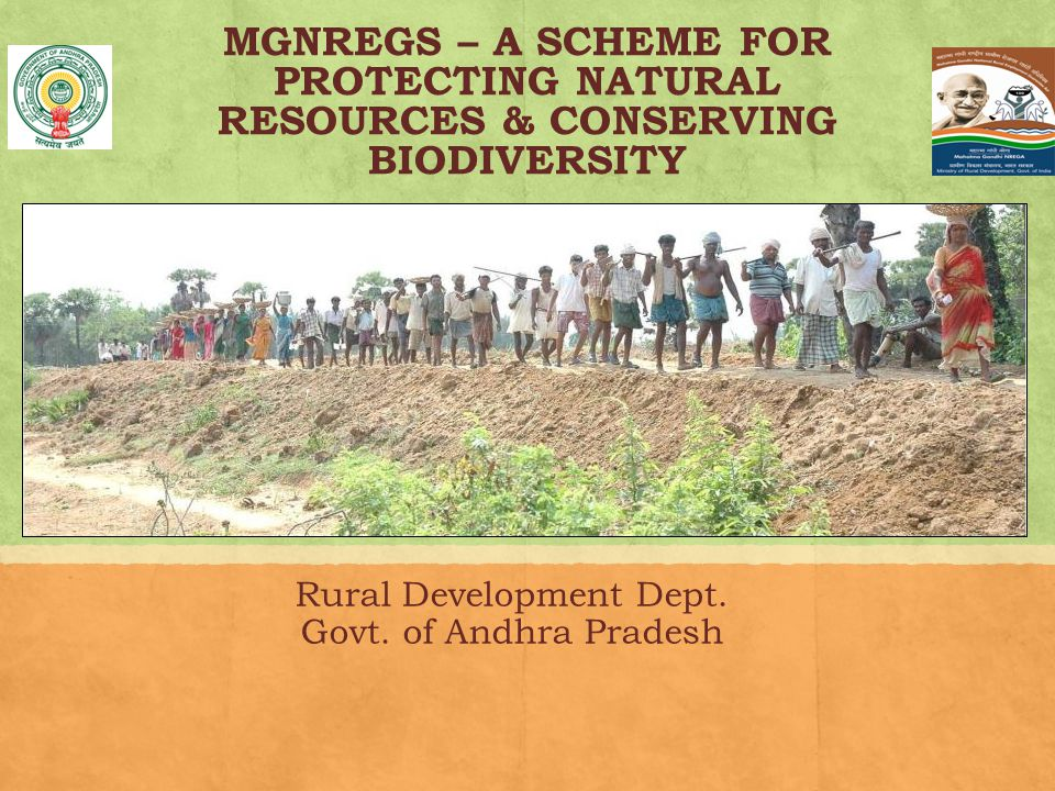 MGNREGS – A SCHEME FOR PROTECTING NATURAL RESOURCES & CONSERVING BIODIVERSITY Rural Development Dept.