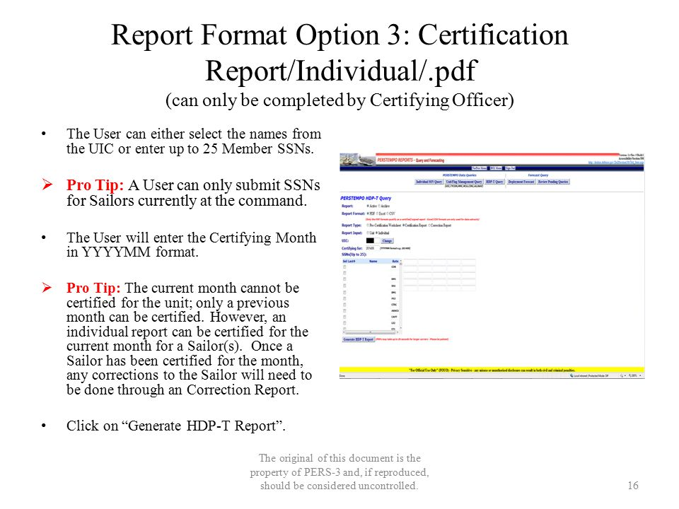 Report Format Option 3: Certification Report/Individual/.pdf (can only be completed by Certifying Officer) The User can either select the names from t