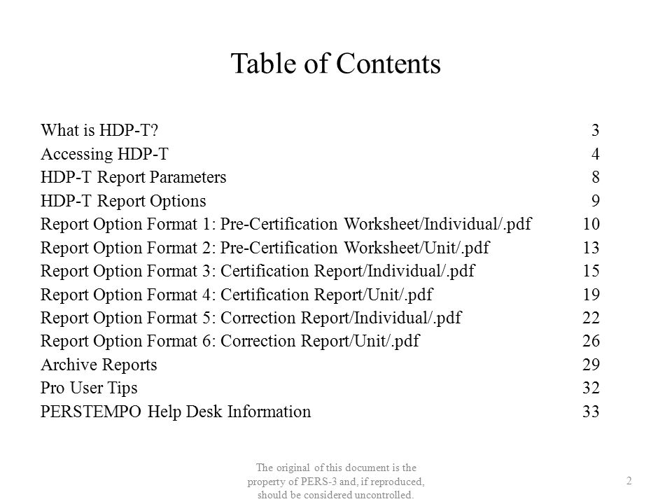 Table of Contents What is HDP-T? 3 Accessing HDP-T 4 HDP-T Report Parameters 8 HDP-T Report Options 9 Report Option Format 1: Pre-Certification Worksh