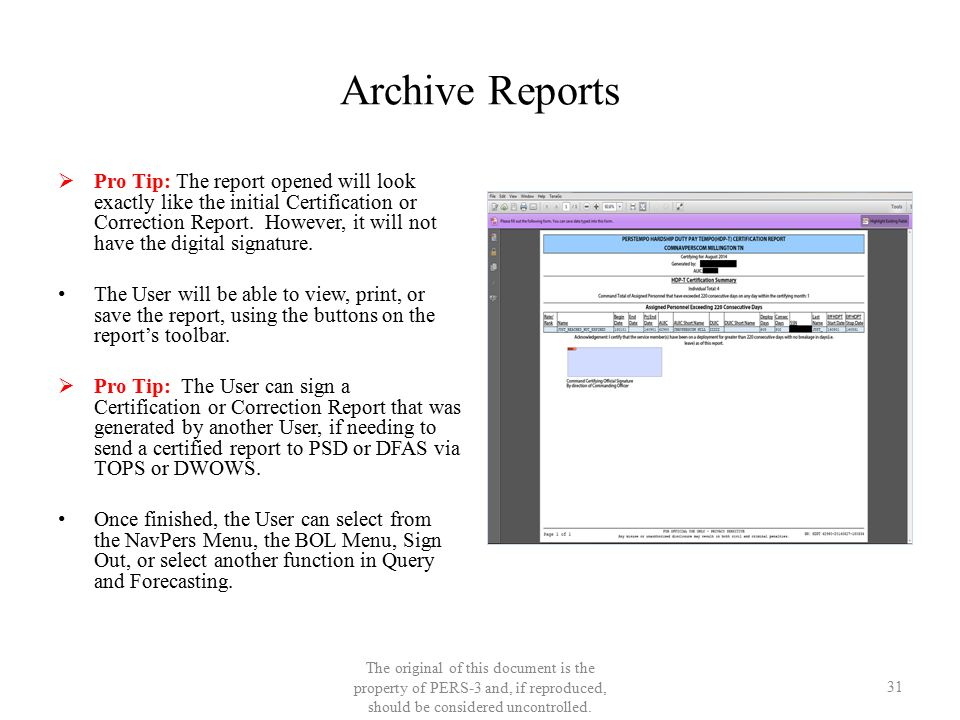Archive Reports  Pro Tip: The report opened will look exactly like the initial Certification or Correction Report. However, it will not have the digi