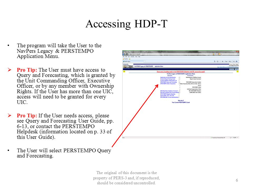 Accessing HDP-T The original of this document is the property of PERS-3 and, if reproduced, should be considered uncontrolled. The program will take t
