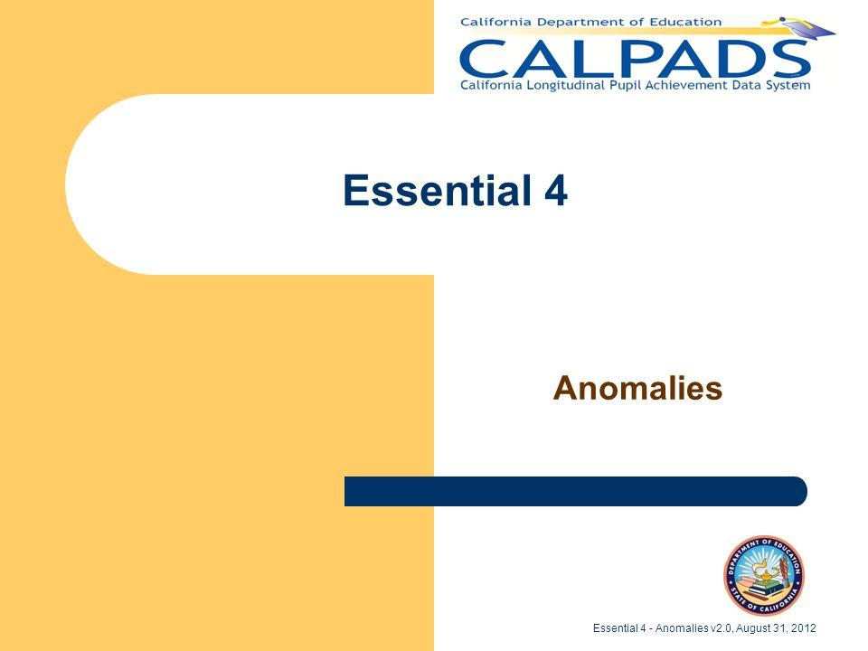 Essential 4 Anomalies Essential 4 - Anomalies v2.0, August 31, 2012