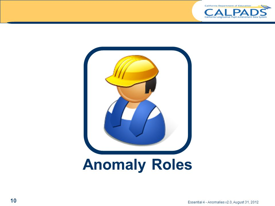 Essential 4 - Anomalies v2.0, August 31, 2012 Anomaly Roles 10