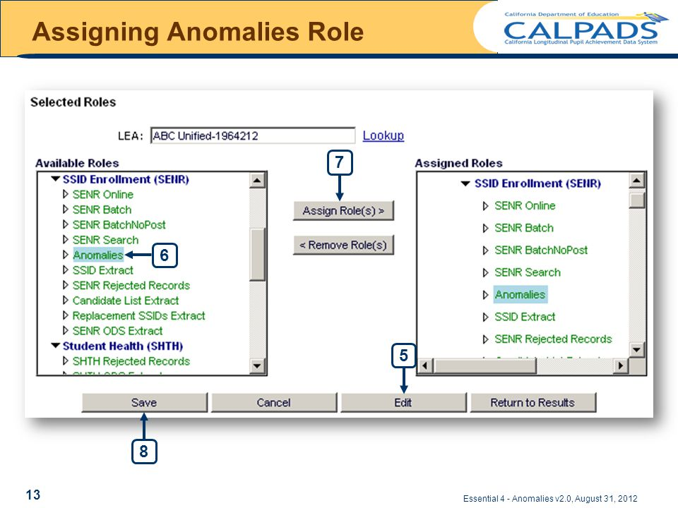 Assigning Anomalies Role Essential 4 - Anomalies v2.0, August 31, 2012 5 6 8 7 13
