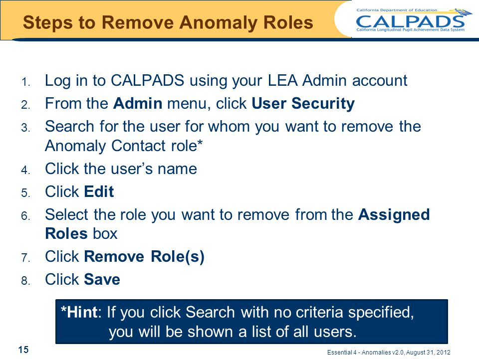 Essential 4 - Anomalies v2.0, August 31, 2012 Steps to Remove Anomaly Roles 1.