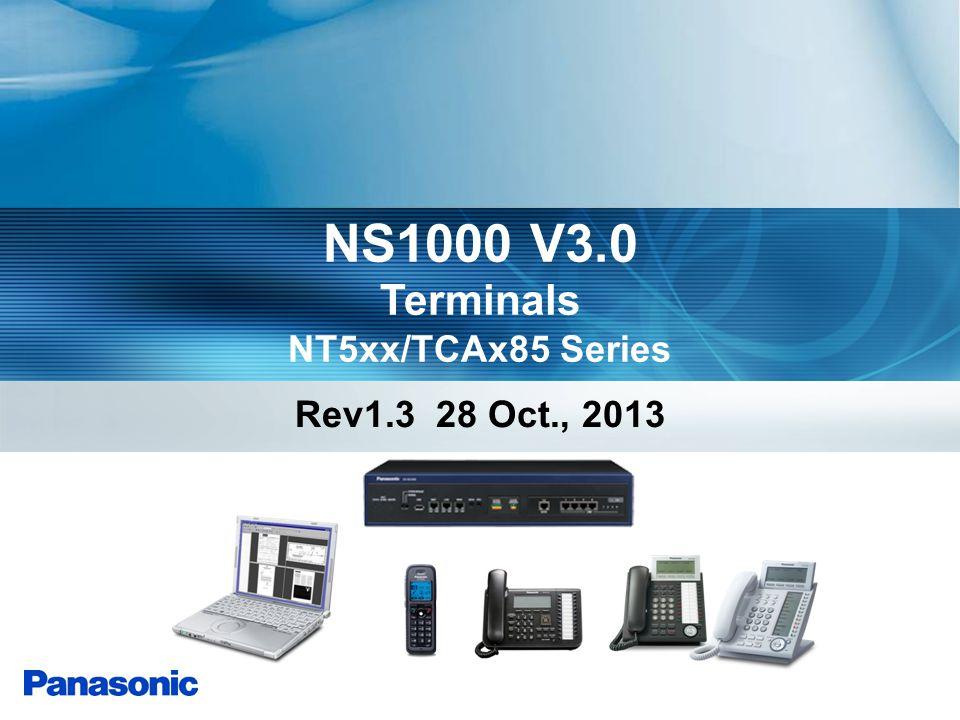 NS1000 V3.0 Terminals NT5xx/TCAx85 Series Rev1.3 28 Oct., 2013