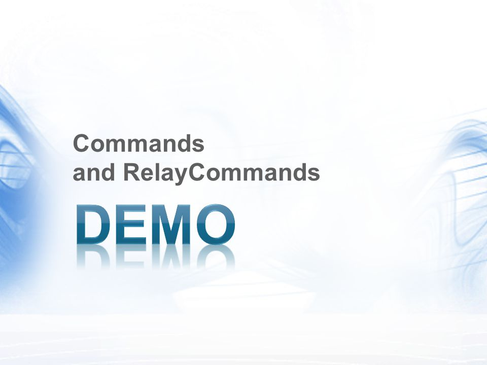 Commands and RelayCommands