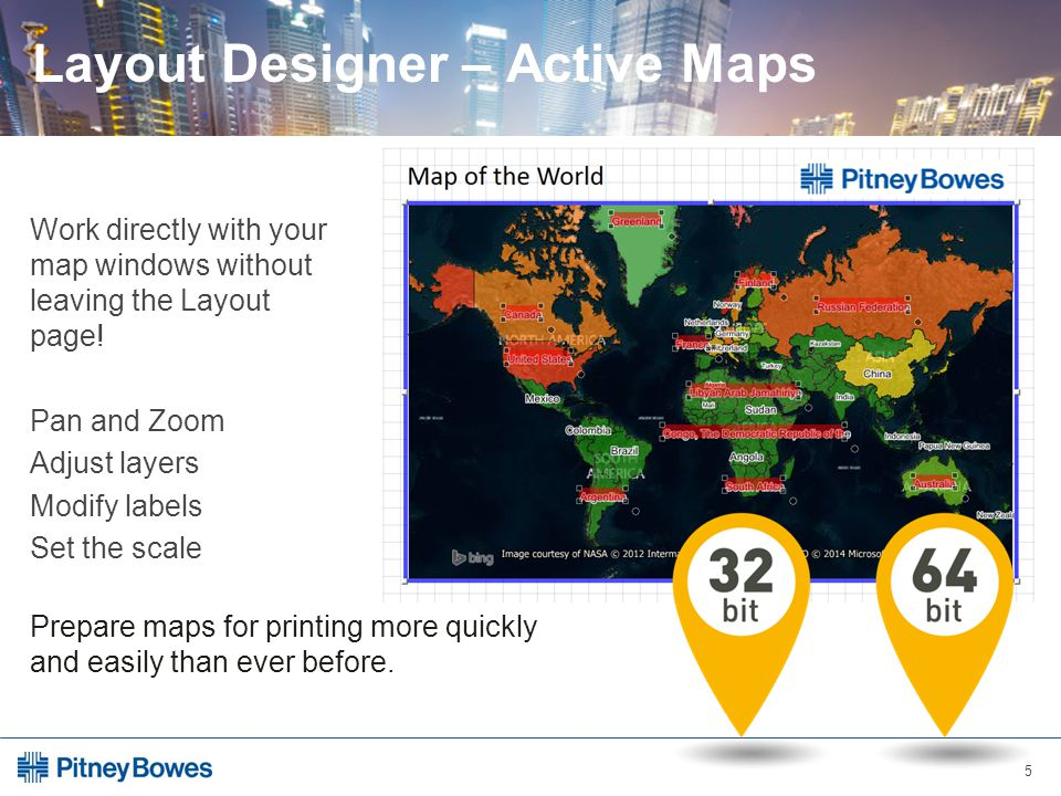 5 Layout Designer – Active Maps Work directly with your map windows without leaving the Layout page.