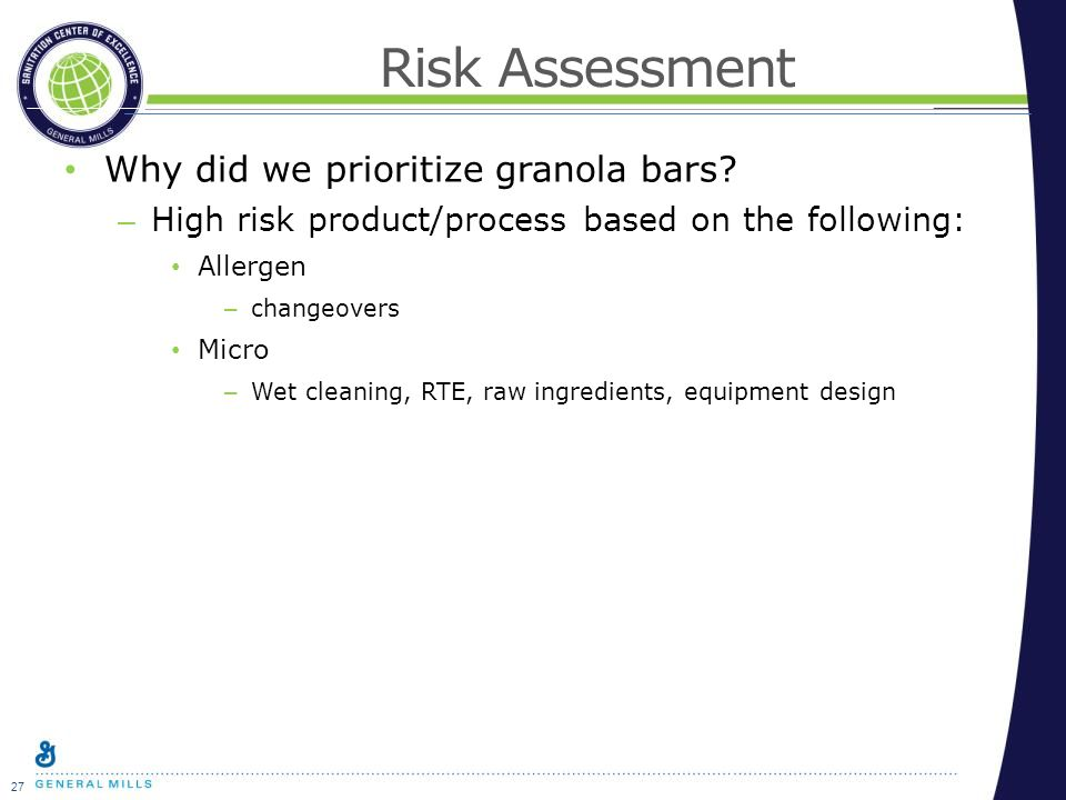 27 Risk Assessment Why did we prioritize granola bars.