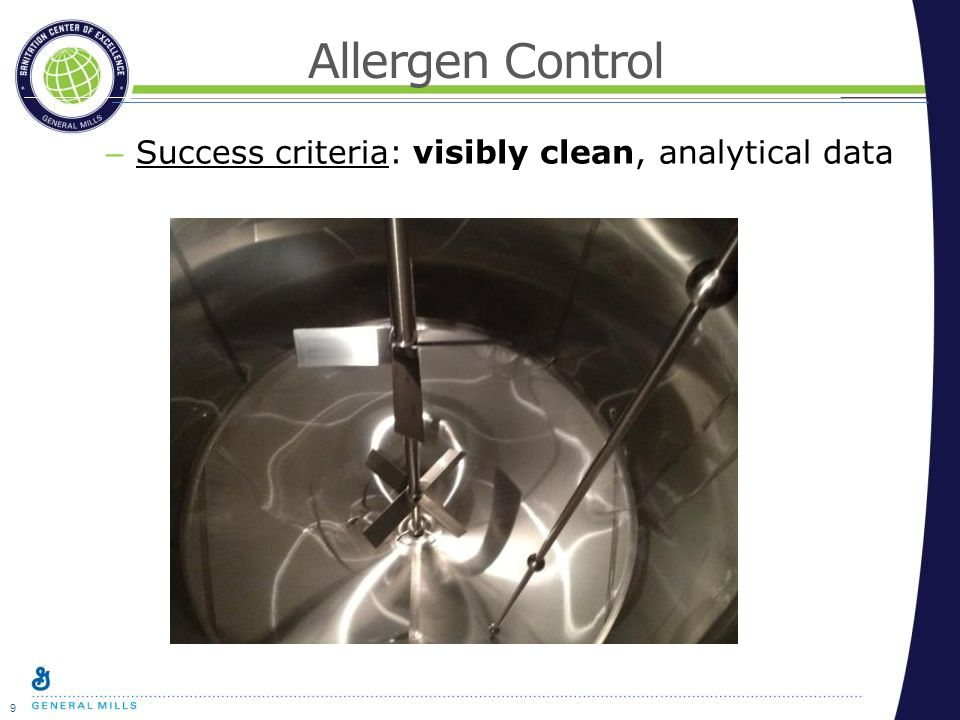 9 Allergen Control – Success criteria: visibly clean, analytical data