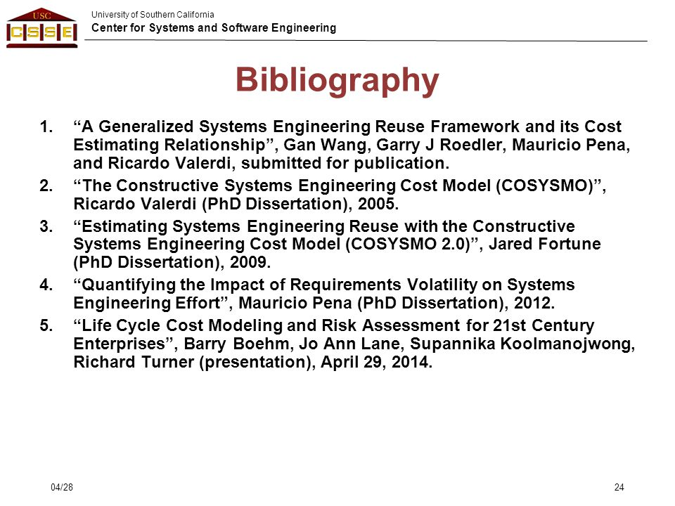 "University of Southern California Center for Systems and Software Engineering Bibliography 1.""A Generalized Systems Engineering Reuse Framework and it"
