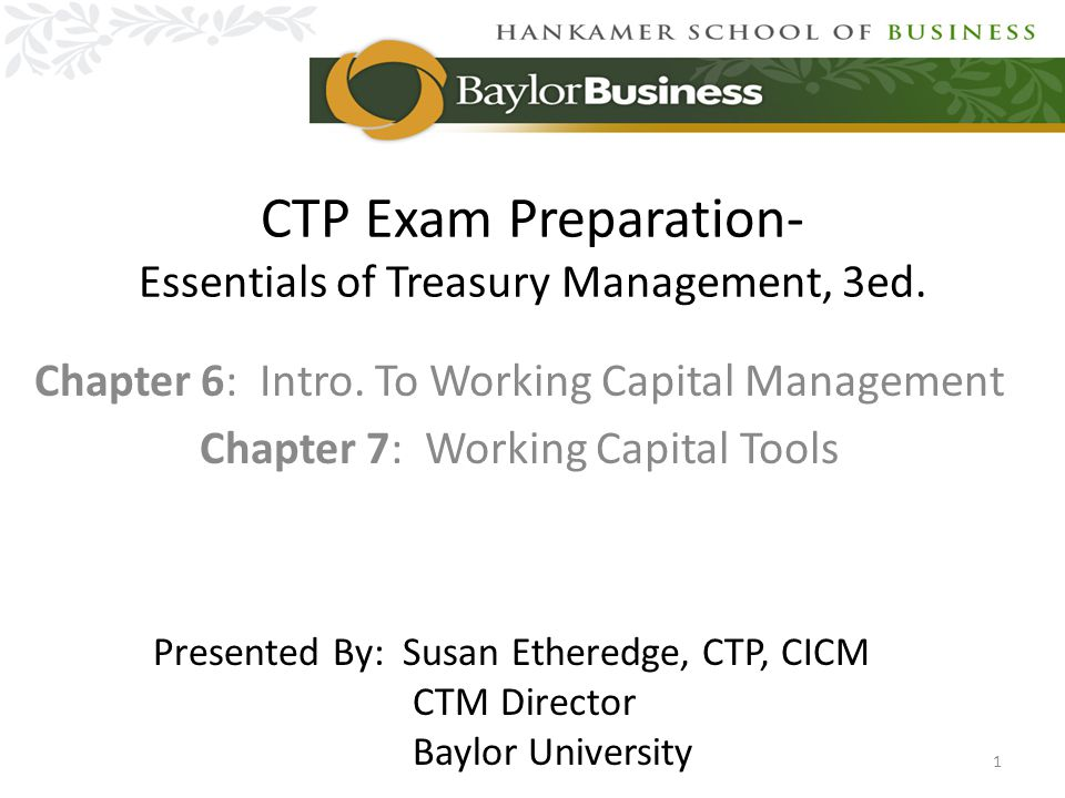 Chapter 6: Introduction to Working Capital Management Outline: The Cash Conversion Cycle (CCC) How Changes in Current Accounts Impact External Financing Working Capital Investment and Financing Strategies Management of Credit and A/R Management of Inventory Management of A/P 2