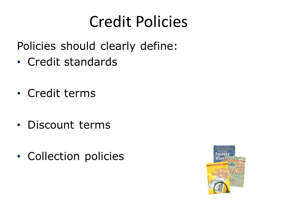 Standards - Five C's of Credit C haracter Willingness to pay -- evidenced by payment history C apacity Current and future financial resources that can be committed to pay obligations C apital Short- and long-term financial resources -- supplement insufficient cash flow C ollateral Assets or guarantees to secure an obligation if non-payment C onditions Economic environment impacting customer's ability to pay, or willingness of a company to grant credit v3.0 © 2011 Association for Financial Professionals.