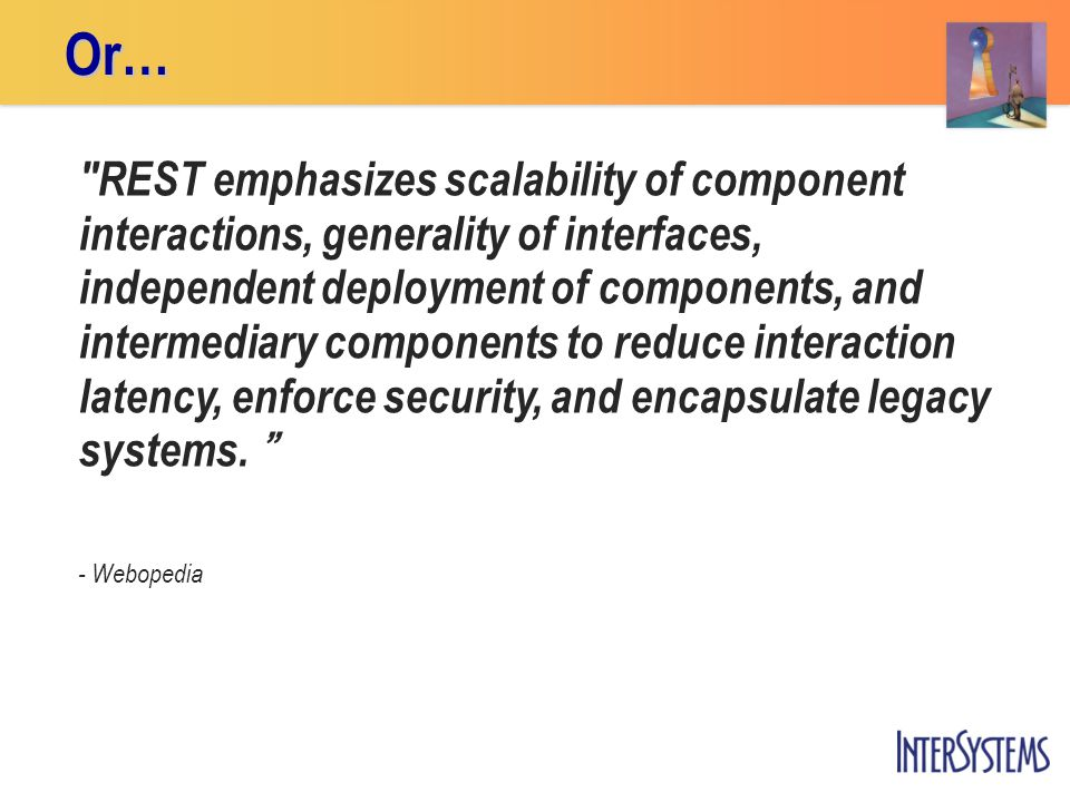 REST emphasizes scalability of component interactions, generality of interfaces, independent deployment of components, and intermediary components to reduce interaction latency, enforce security, and encapsulate legacy systems.