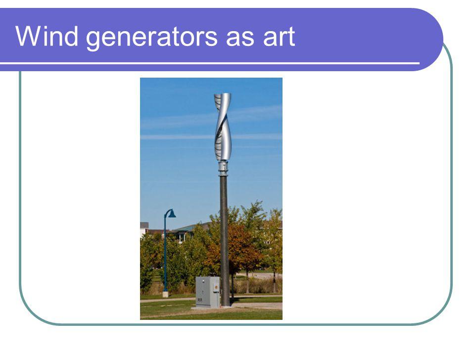 Wind generators as art