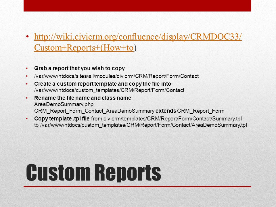 http://wiki.civicrm.org/confluence/display/CRMDOC33/ Custom+Reports+(How+to) http://wiki.civicrm.org/confluence/display/CRMDOC33/ Custom+Reports+(How+