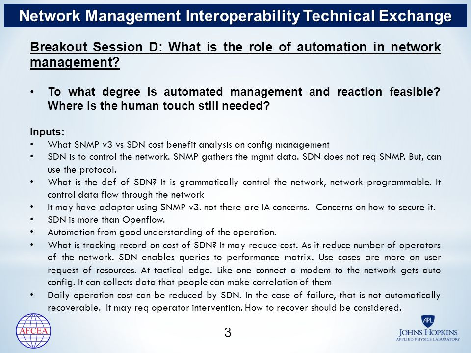 3 Breakout Session D: What is the role of automation in network management.