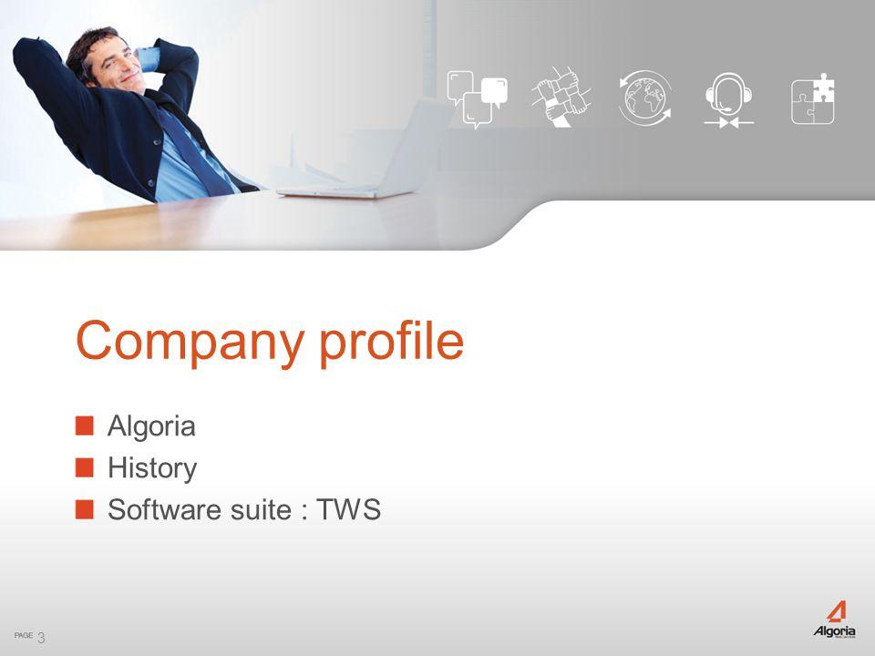 3 Algoria History Software suite : TWS Company profile