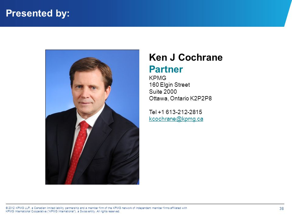 © 2012 KPMG LLP, a Canadian limited liability partnership and a member firm of the KPMG network of independent member firms affiliated with KPMG Inter