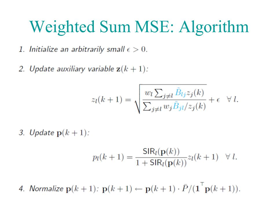 Weighted Sum MSE: Algorithm 58
