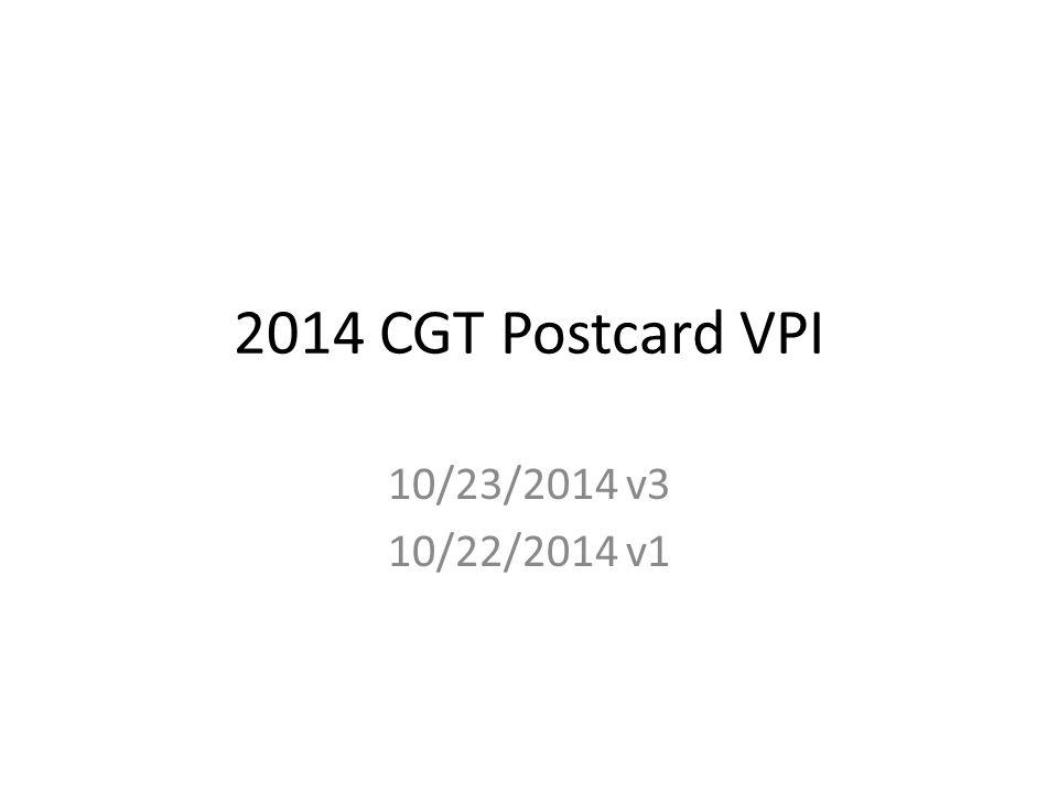 2014 CGT Postcard VPI 10/23/2014 v3 10/22/2014 v1