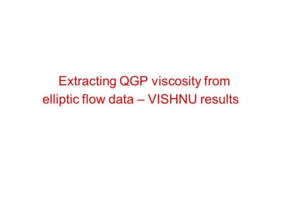 Flow at RHIC & LHC: results from IP-Glasma + MUSIC Gale, Jeon,Schenke, Tribedy &Venugopalan PRL2013