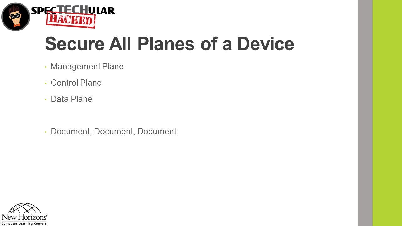 Secure All Planes of a Device Management Plane Control Plane Data Plane Document, Document, Document