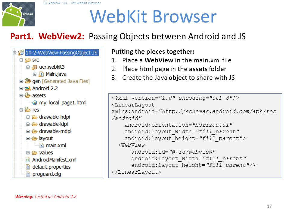 17 10. Android – UI – The WebKit Browser WebKit Browser 17 Part1.