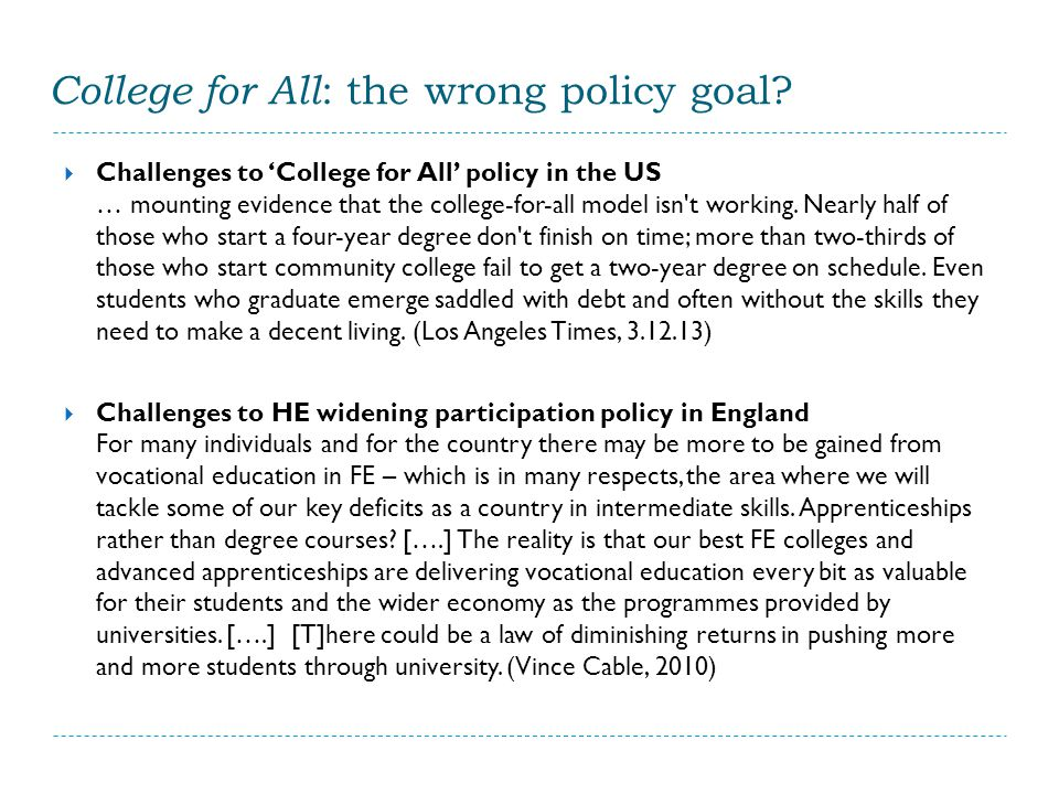 College for All : the wrong policy goal.